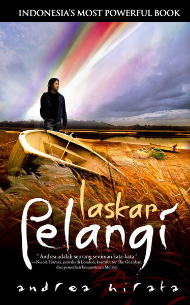 Laskar Pelangi (http://sastrabelitong.multiply.com/journal/item/2)
